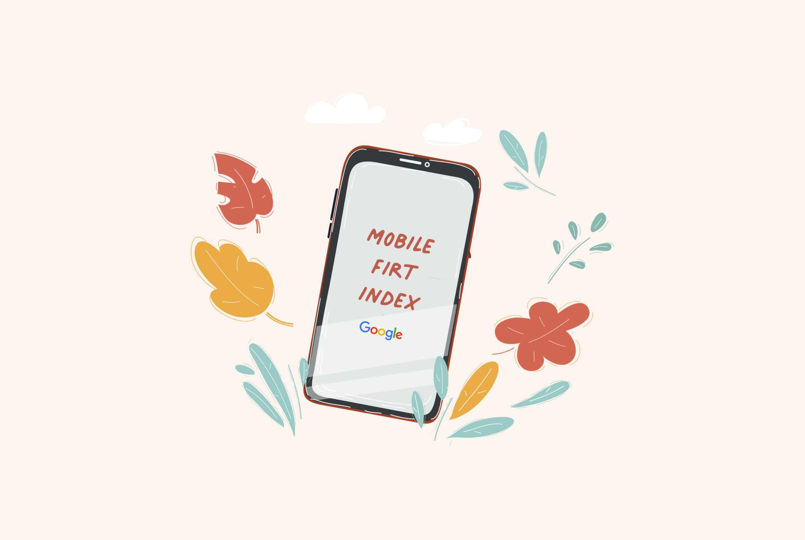 """illustration d'un mobile avec écrit """"mobile first index"""""""